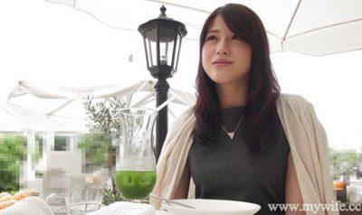 「舞ワイフ」人妻を不倫ハメ撮り!藤井晶穂さん結婚3年目29歳女として見て欲しくて白い肌を晒し潤んだ瞳で甘える…